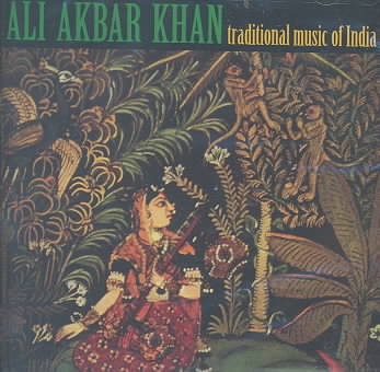 TRADITIONAL MUSIC OF INDIA BY KHAN,ALI AKBAR (CD)