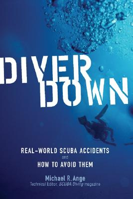 Diver Down By Ange, Michael R.