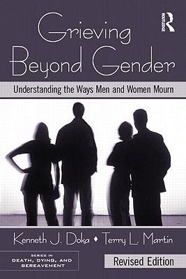 Grieving Beyond Gender By Doka, Kenneth J./ Martin, Terry L.